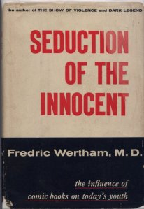 1954年発表された「無垢への誘惑(Seduction of the Innocent)の表紙