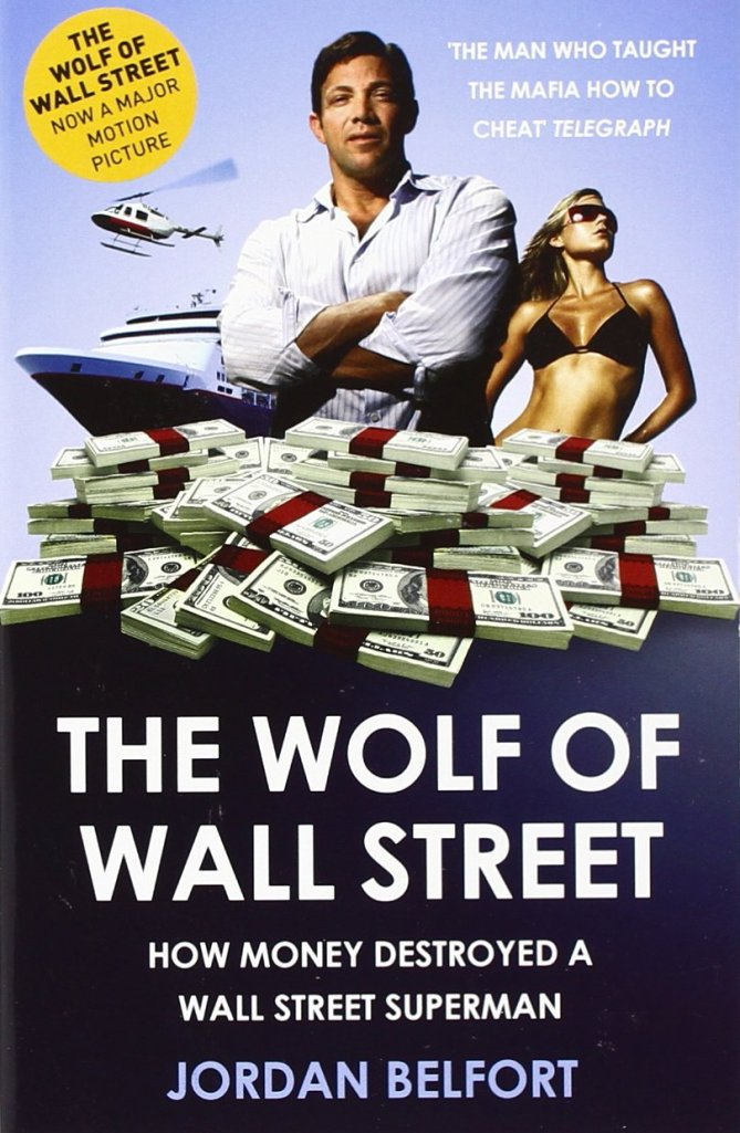"Jordan Belfort, ""The Wolf of Wall Street"", Two Roads,2008 amazon.comから引用"