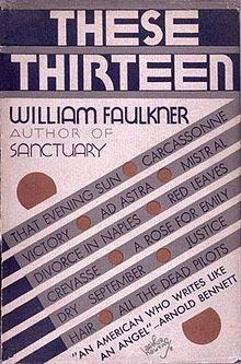ウィリアム・フォークナー『これら十三篇These 13 (1931)』 『エミリーに薔薇を』を含む13編の短編初版
